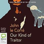Our Kind of Traitor | [John Le Carre]