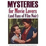 """MYSTERIES for Movie Lovers (and Fans of Film Noir) (English Edition)von """"John Howard Reid"""""""