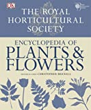 Christopher Brickell RHS Encyclopedia of Plants and Flowers