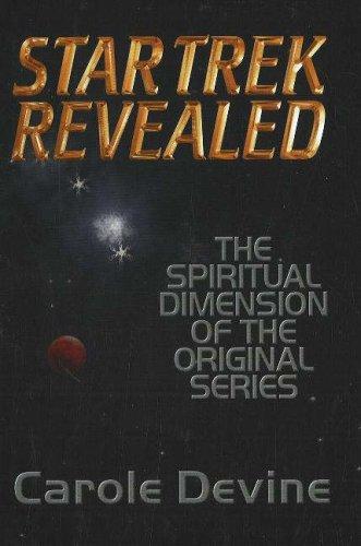 Star Trek Revealed: The Spiritual Dimension of the Original Series
