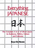 Everything Japanese (0245549439) by Boye Lafayette De Mente