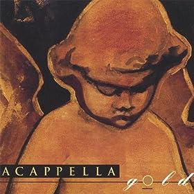 Audios Cristianos: Discografia de Acapella (1985 - 2006)