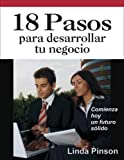 img - for 18 pasos para desarrollar tu negocio (Spanish Edition) book / textbook / text book