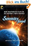 Serenity Found: More Unauthorized Ess...