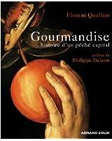 Gourmandise: Histoire d'un péché capital