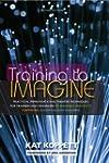 Training to Imagine: Practical Improv...