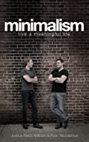 Minimalism: Live a Meaningful Life (English Edition)