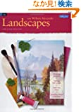 Oil: Landscapes with William Alexander (How to Draw and Paint)