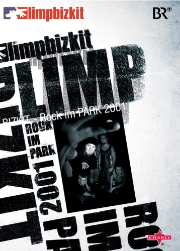Limp Bizkit - Rock In The Park 2001 Remix - Germany