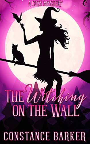 The Witching On The Wall by Constance Barker ebook deal