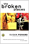 The Broken Places: A Novel