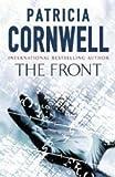 Patricia Cornwell The Front (Winston Garano Series)