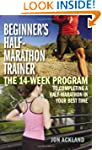 Beginner's Half-Marathon Trainer: The...