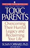Susan Forward Toxic Parents