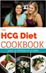 The HCG Diet Cookbook: Lose 20 Pounds...
