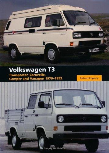Volkswagen T3: Transporter, Caravelle, Camper and Vanagon 1979-1992