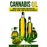 A Guide to Cannabis Oil and Its uses for Health, Cancer, Skin, and Other Ailments  Today, get your copy of this Amazon ebook for only $2.99! Regular priced at $3.99, enjoy this discount for a limited time. Read on your PC, Mac, Kindle, tablet or even...