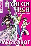 Avalon High Manga: The Merlin Prophecy