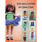 Knit and Crochet for Small Dollsby Marjorie Fainges