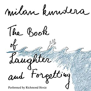 The Book of Laughter and Forgetting Audiobook