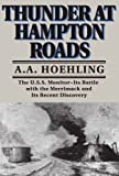 Thunder At Hampton Roads (0306805235) by A. A. Hoehling