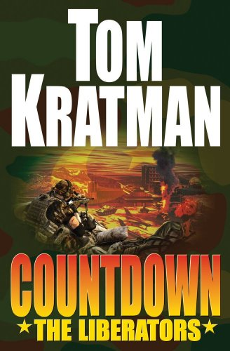 Countdown: The Liberators, Tom Kratman