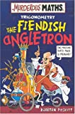 The Fiendish Angletron (0439968593) by Poskitt, Kjartan