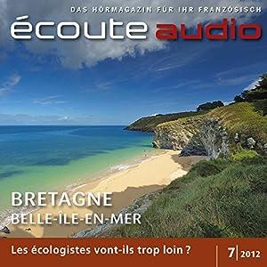 Écoute audio - La Bretagne. 7/2012 Hörbuch