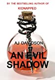 An Evil Shadow - A Val Bosanquet Mystery (The Val Bosanquet Mysteries)