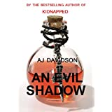 An Evil Shadow - A Val Bosanquet Mystery (The Val Bosanquet Mysteries Book 1)by AJ Davidson