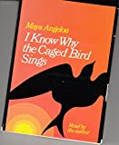 img - for I Know Why the Caged Bird Sings Read by the Author book / textbook / text book