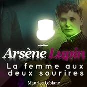 La femme aux deux sourires (Arsène Lupin 42) | Maurice Leblanc