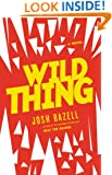 Wild Thing: A Novel (Peter Brown series Book 2)