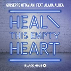 Heal This Empty Heart (Extended Mix)