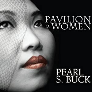 Pavilion of Women Audiobook