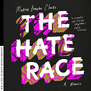 The Hate Race Audiobook