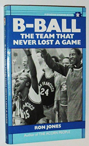 B-Ball: The Team That Never Lost a Game
