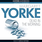 Dead in the Morning | [Margaret Yorke]