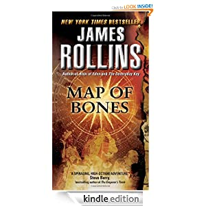 Free Kindle Book: Map of Bones: A Sigma Force Novel, by James Rollins. Publisher: HarperCollins e-books; Reprint edition (October 13, 2009)
