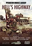 Hell's Highway: Operation Market Garden [DVD]
