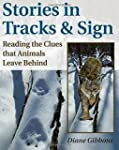 Stories in Tracks & Sign: Reading the...