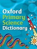 Oxford Primary Science Dictionary 2008