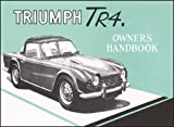 Triumph TR4 Owners Handbook Part No. 510326 Triumph Cars Ltd
