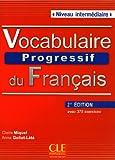 img - for Vocabulaire Progressif du Francais - Nouvelle Edition: Livre + Audio CD (Niveau Intermedaire) (French Edition) book / textbook / text book