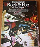 The Complete Rock and Pop Guitar Player: Books 1-3 (Zzz) Michael J.C. Barker