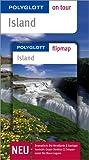 Island - Polyglott on tour - Reiseführer: Dramatisch: Die Westfjorde, Geologie hautnah: Geysir Strokkur, Entspannend: Die Blaue Lagune - Wolfgang Veit, Johannes M. Ehmanns, Sabine Barth
