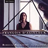 D'Agincour: Harpsichord Works, Vol. 1 - Pechefsky