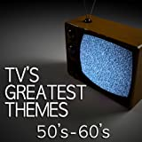 TV's Greatest Themes - 50's & 60's
