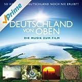 Deutschland von oben [Original Soundtrack] (feat. Neue Philharmonie Westfalen)