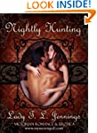 Nightly Hunting ~ The second story fr...